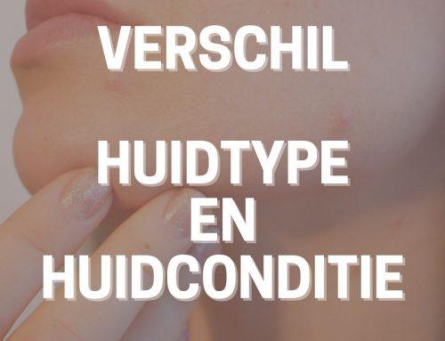 Verschil huidtype en huidconditie?